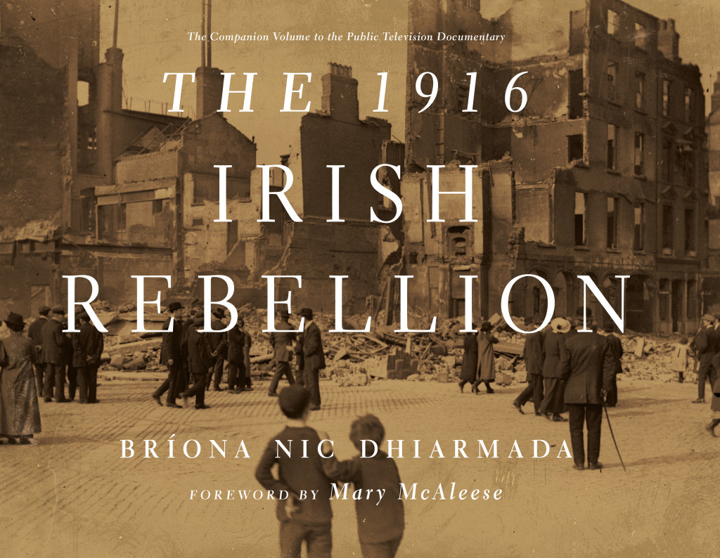 "Book cover of ""1916 Irish Rebellion"" by Briona Nic Dhiarmada"